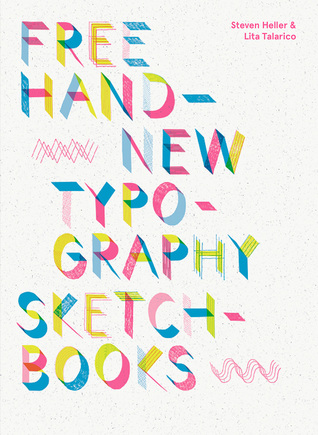 Free Hand: New Typography Sketchbooks - insp re   fresh