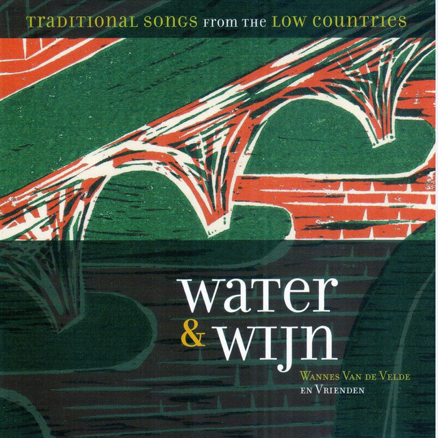 Water & Wijn (Traditional Songs from the Low Countries